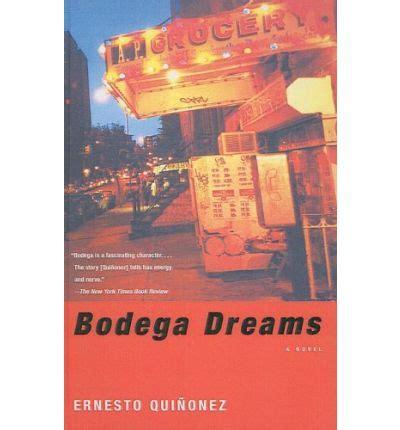 bodega dreams bodega dreams ernesto quinonez 9781417709175