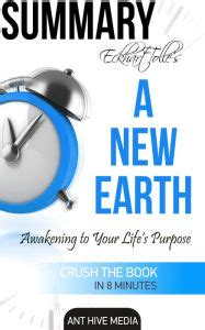 a s purpose summary eckhart tolle s a new earth awakening to your s purpose summary by ant hive media