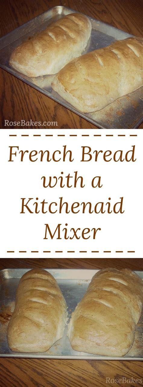 best kitchen mixer for bread the 25 best kitchenaid bread recipe ideas on