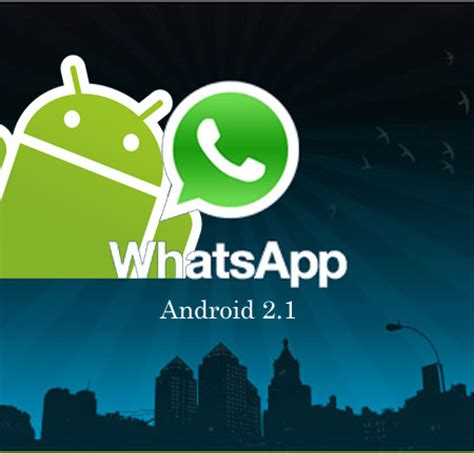 what s my android version whatsapp for android
