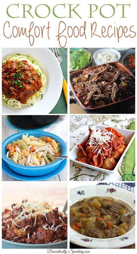 crockpot comfort food crock pot comfort food recipes domestically speaking