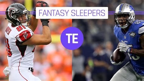 Football Sleeper Tight Ends by Football Sleepers 2017 Tight Ends Sporting News