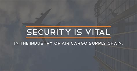 toc strengthening air cargo security toc logistics