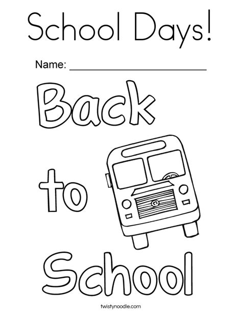 Coloring Pages School Days | school days coloring page twisty noodle