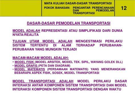 Dasar Dasar Rekayasa Transportasi Jl1 ppt mata kuliah dasar dasar transportasi powerpoint presentation id 4620796