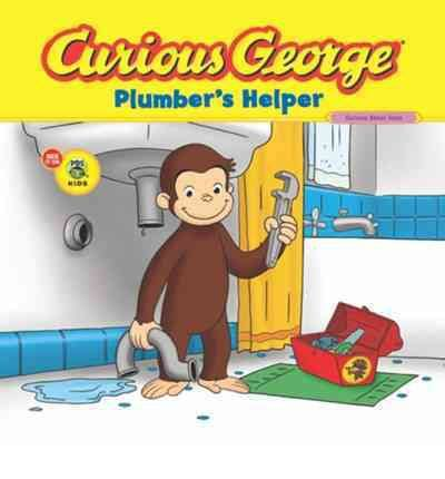 Plumbing Helper by Curious George Plumber S Helper Marcy Goldberg Sacks