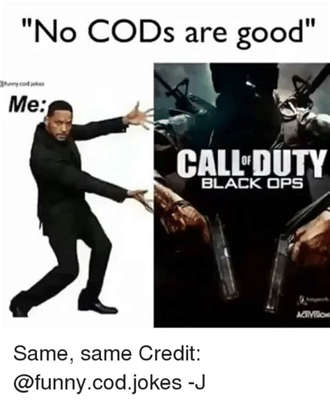 Funny Cod Memes - 25 best memes about funny cod jokes funny cod jokes memes