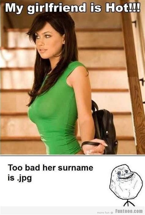 Hot Girlfriend Meme - my girlfriend is hot lmao pinterest