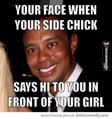 Funny Side Chick Memes - 92 best desperate sideline hoes smh images on pinterest