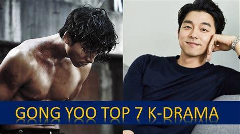 gong yoo film list gong yoo s top 7 must watch korean drama series and