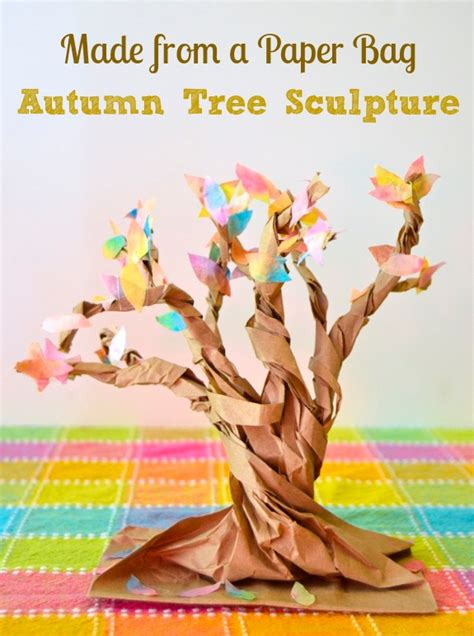 Paper Bag Tree Craft - autumn tree sculptures from a paper bag inner child