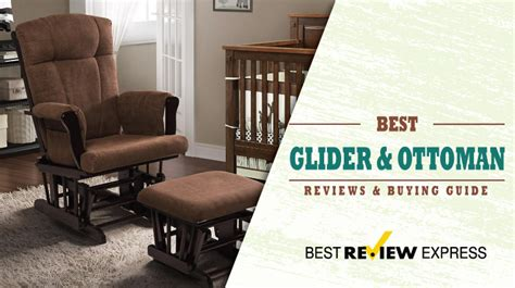 best glider and ottoman best glider and ottoman 2017 reviews guide openfaves