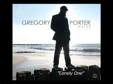 lyrics gregory gregory porter lonesome lover lyrics