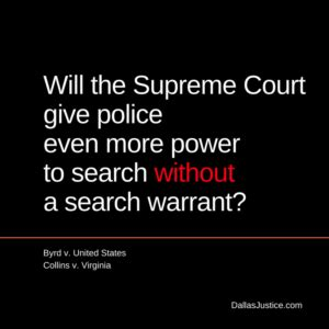 Do Need A Warrant To Search Your Car The Power To Search Your Car Scotus May Change Things In Byrd And Collins