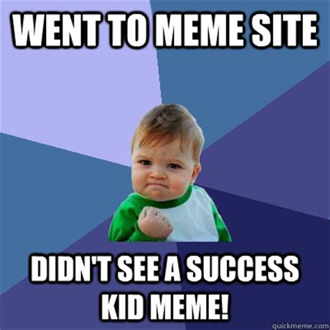 Meme Site - success kid memes quickmeme