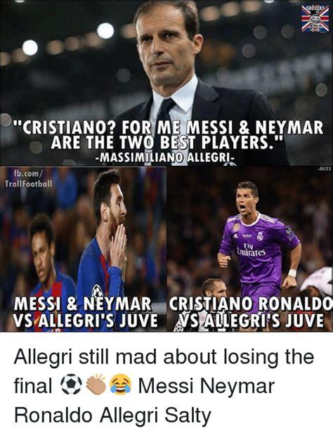 ronaldo juventus meme occer cristiano for me messi neymar are the two best players massimiliano allegri ali23