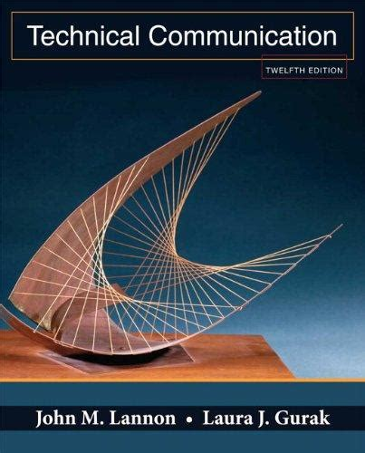 Pdf Technical Communication 13th Lannon by Technical Communication By Lannon 13th Edition Direct