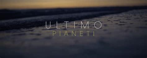ultimo testo ultimo pianeti testo e