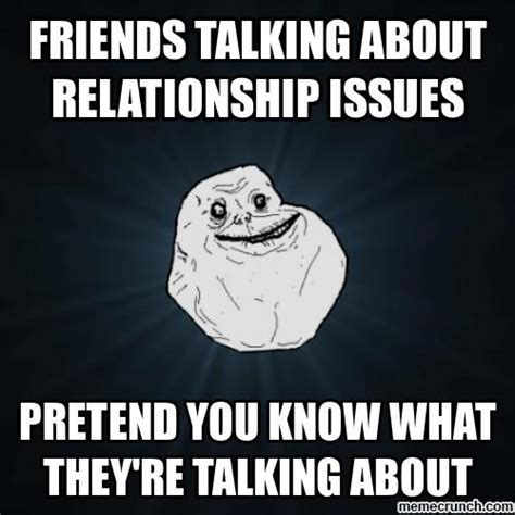 Forever And Ever Meme - forever alone