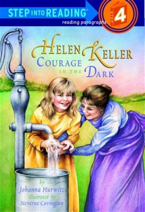 Helen Keller Courage In The helen keller courage in the step into reading step