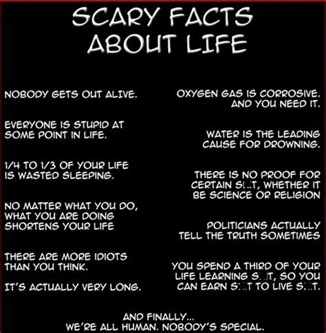 scary facts about life quotes facts pinterest