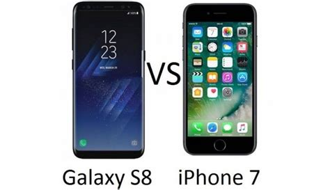 what s better galaxy or iphone galaxy s8 vs iphone 7 which is better