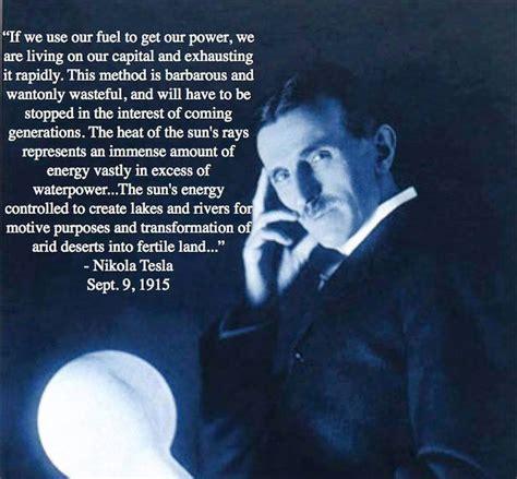 Tesla More Than Words Nikola Tesla Renewable Future Energy