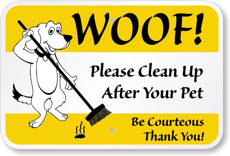 up after your signs clean up after your pet be courteous sign signs sku k 0423