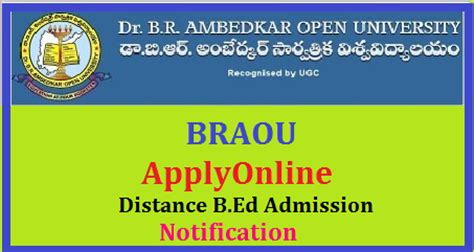 Au Distance Mba Notification 2017 by B Ed Admission Notification 2018 Distance From Braou