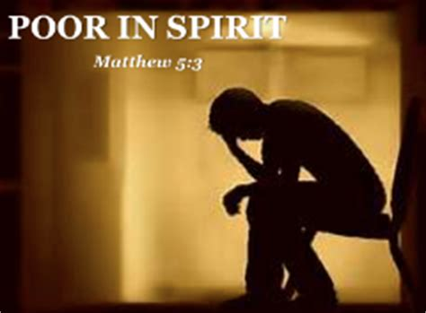 poor in spirit quot blessed your blest life now sermon on matthew 5 1 12 by pr