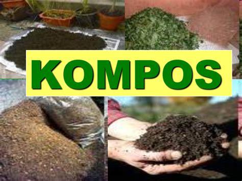 Pupuk Organik Kompos Dari Sah kompos dan pembuatan pupuk kompos sederhana adiwiyata