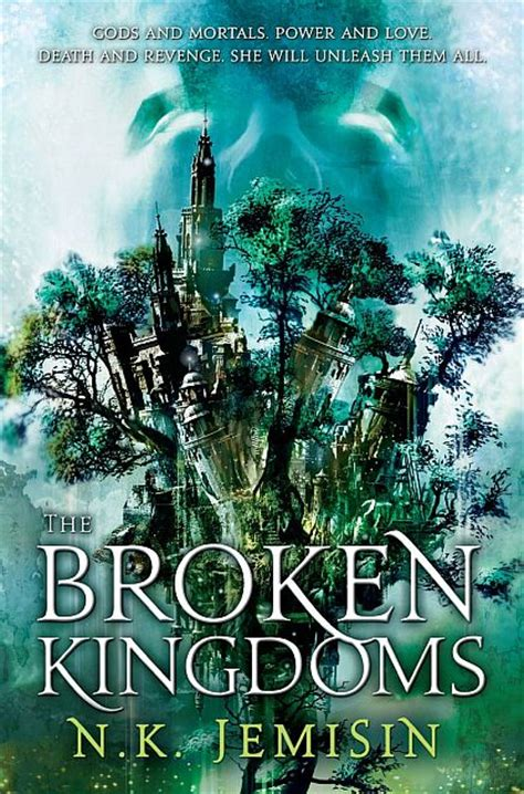 the hundred thousand kingdoms the inheritance trilogy the broken kingdoms by n k jemisin the reviewer
