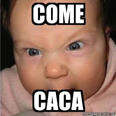 Meme Caca - meme bebe furioso come caca 3057717