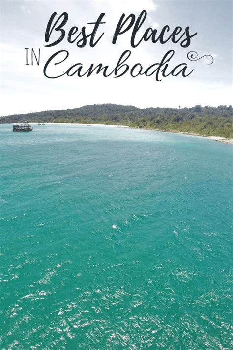 cambodia itinerary  days top cambodia destinations