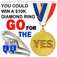 Do You Win Money At The Olympics - win a 10k diamond ring go for the yes jewelry secrets