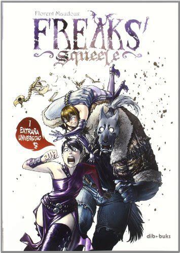 libro freaks descargar libro freaks squeele 1 extra 241 a universidad online libreriamundial