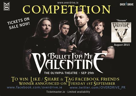 For My by Win Tickets For Bullet For My In Dublin