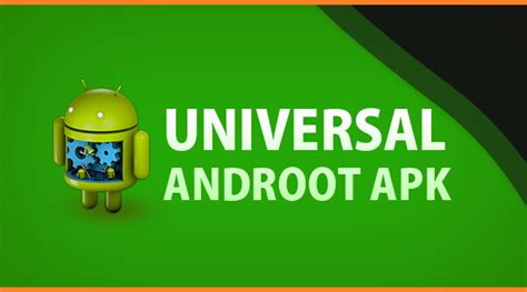 universal apk 10 apk to root android without pc computer best rooting apps 2018