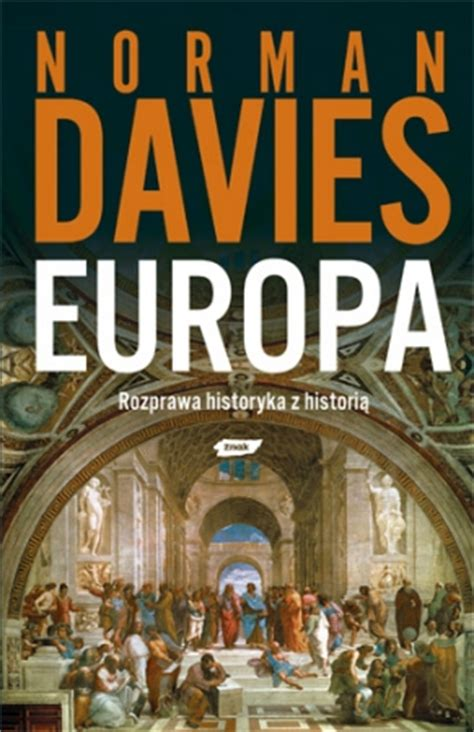 europe a history norman davies official website