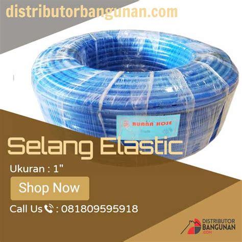 Selang Air Elastis Bandung distributor selang air di bandung distributor pipa pvc