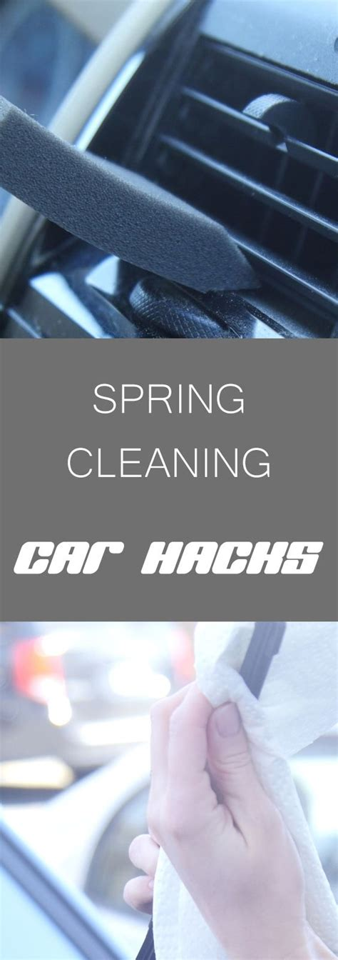 spring cleaning hacks 17 best ideas about car hacks on pinterest car