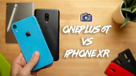 oneplus 6t vs iphone xr comparison