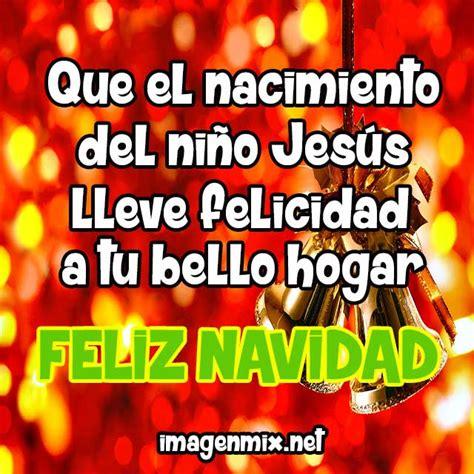 imagenes de feliz navidad jesus mensajes de navidad para compartir por whatsapp 187 imagenes