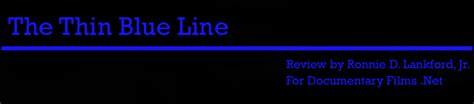 the blueline a thin blue line errol morris a review