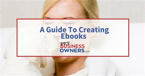 creating ebooks creating ebooks for your business pet business owners