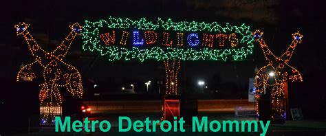 Metro Detroit Mommy Wild Lights At The Detroit Zoo Detroit Zoo Light Show