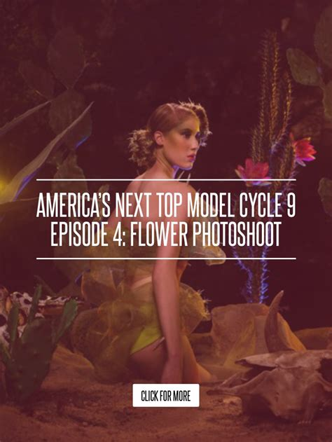 Americas Next Top Model Cycle 9 Episode 5 Portfolios by America S Next Top Model Cycle 9 Episode 4 Flower