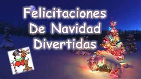imagenes navidad felicitaciones felicitaciones de navidad divertidas youtube