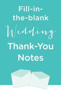 when should you send thank notes for wedding gifts what should you write in a wedding thank you note we ve got you covered just follow our fill