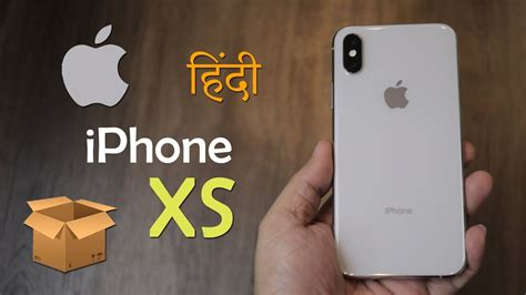 iphone xs silver unboxing india version specification
